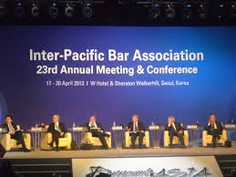 Managing Partner Forum, Inter-Pacific Bar Association Annual Conference, April, 2013, Seoul, South Korea